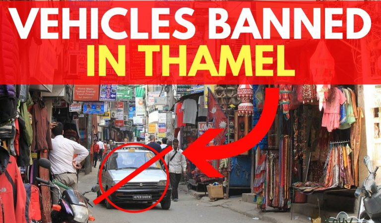 "Thamel will now be a ""Walking Street"" 